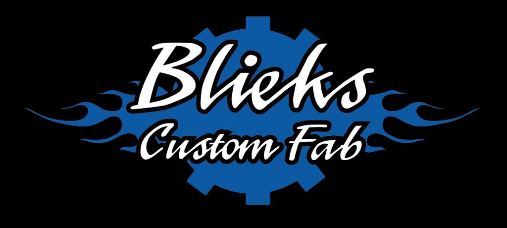 Blieks Custom Fabrication